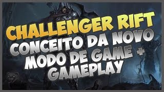 DIABLO 3 ROS - CHALLENGER RIFT! NOVO MODO DE GAME + GAMEPLAY PATCH 2.6