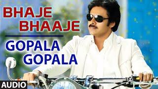 Bhaje Bhaaje Full Audio Song || Gopala Gopala || Pawan Kalyan, Venkatesh, Shriya Saran