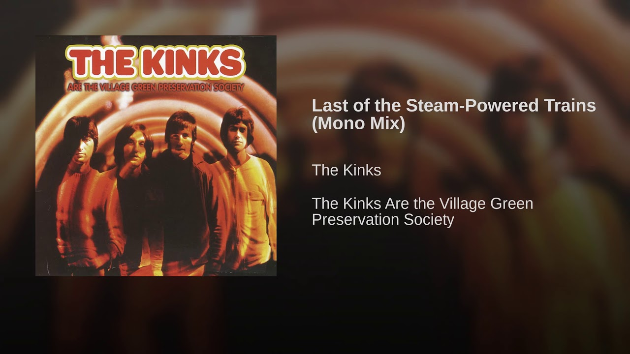 Image result for Last of the Steam Powered Trains The Kinks pictures