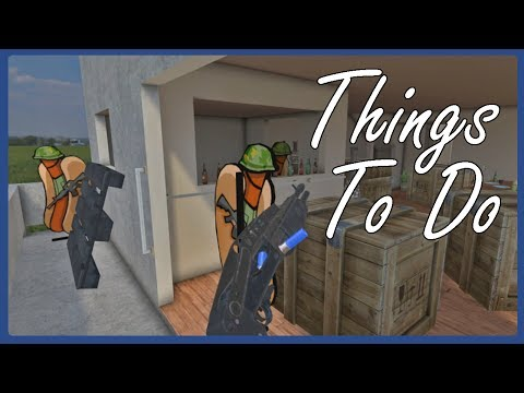 H3VR - Things To Do