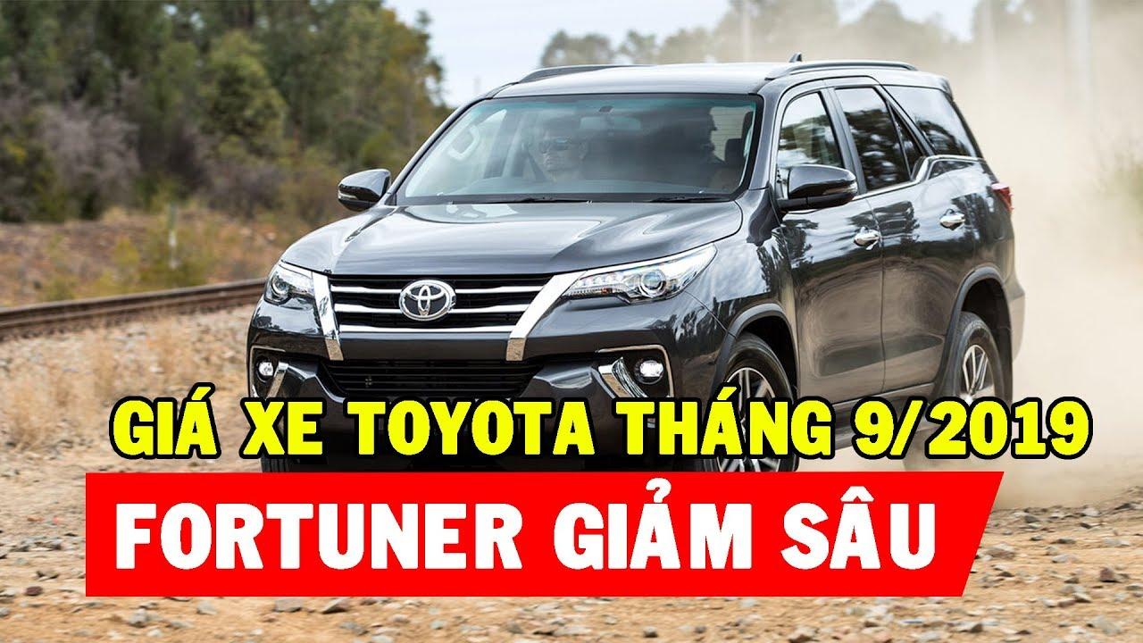 Cập nhật giá xe Toyota mới nhất tháng 9 2019   Ưu đãi cả trăm triệu cho Fortuner