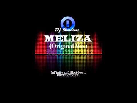 Dj Shutdown MELIZA (Original Mix)