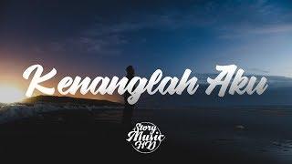 Download Kenanglah Aku - Naff (Reggae Version) Lirik Musik Video