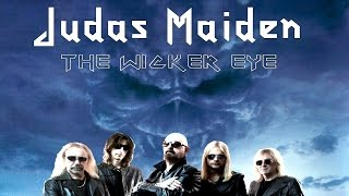 JUDAS MAIDEN - The Wicker Eye / Electric Hellion Man