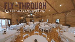 "🔊🔛🔊 Fly-Through ""Britain Hill Venue & Vineyard Opening Weekend"""