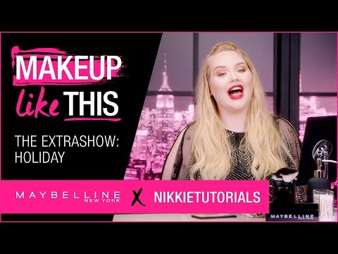 Extra Show 6: Make Holiday Happen   Maybelline New York
