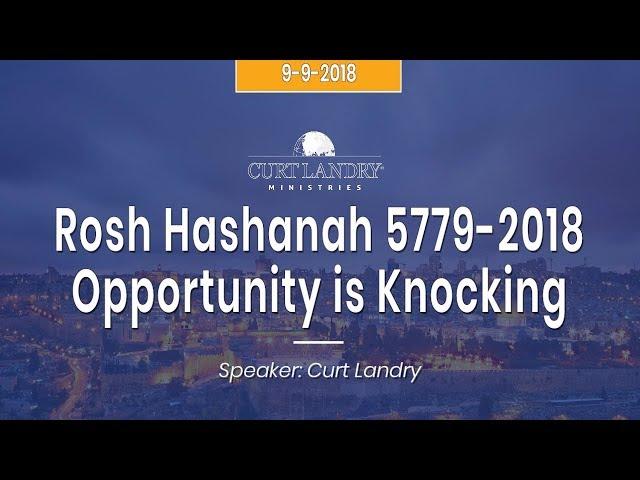 Rosh Hashanah 2018 - Opportunity is Knocking