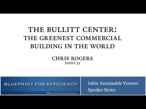 The Bullitt Center: The Greenest Commercial Building in the World
