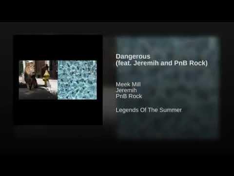 Download Jeremih, PnB Rock - Dangerous (without Meek Mill)