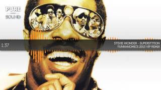 [Ghetto Funk] Stevie Wonder - Superstition (Funkanomics 2013 VIP Remix)