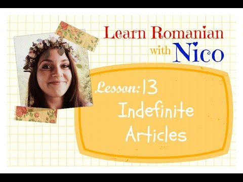 Learn Romanian with Nico - Lesson 13: Indefinite Articles in Romanian