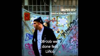 Malputo Dest - 08 Job well done feat Lírico