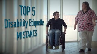 Top 5 - Mistakes dealing with disabled people thumbnail
