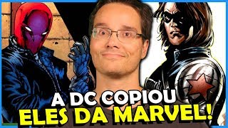 7 PERSONAGENS QUE DC COPIOU DA MARVEL (Na cara dura!)
