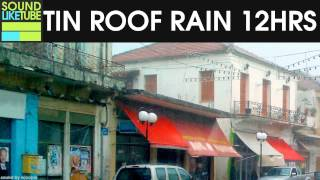 Rain on Tin Roof 12 Hours Rain Sounds