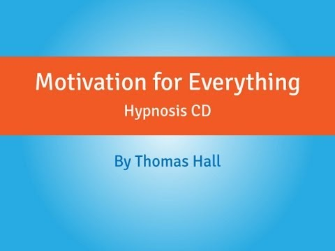 Motivation for Everything – Hypnosis CD – By Thomas Hall