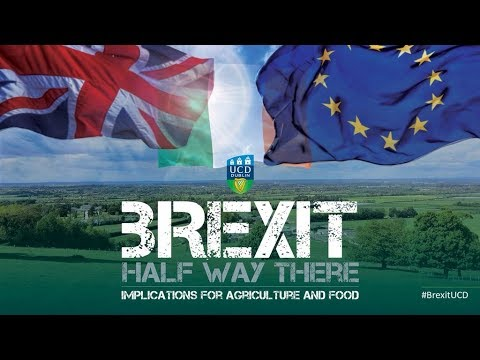 Michael Creed TD | Brexit - Halfway there, implications for agriculture and food (2018)