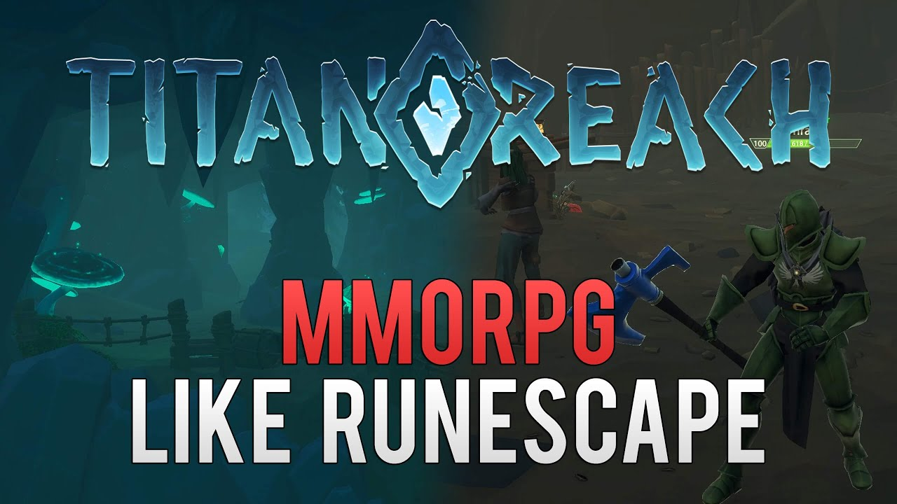 Will TitanReach be the first succesful game like Runescape?