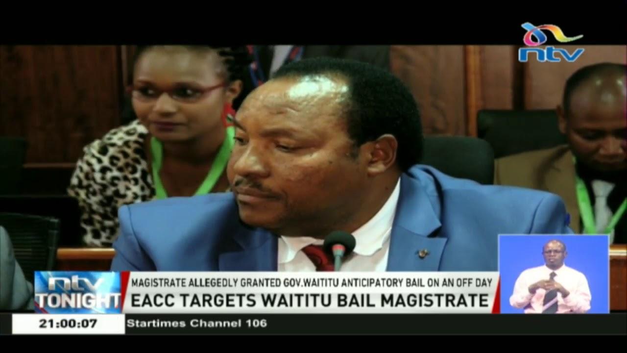 Kiambu magistrate allegedly cut short sick-off to help Governor Waititu
