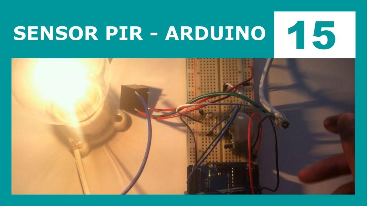 Curso Arduino 15 Sensor PIR  Encender un foco  YouTube