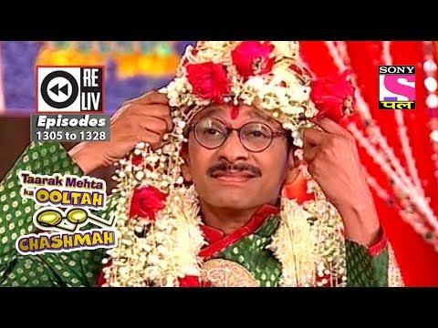 Weekly Reliv - Taarak Mehta Ka Ooltah Chashmah - 14th July 2018 to 20th July 2018 - Ep 1305 to 1328 thumbnail