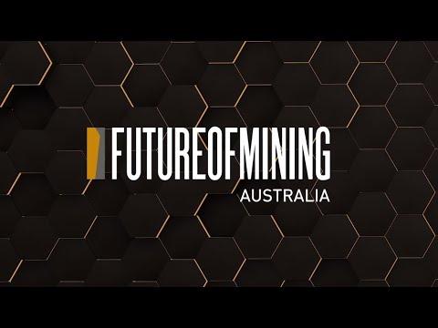Future Of Mining Australia 2019 - Highlights