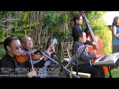Yellow (Coldplay) - Wedding Version Instrumental - Libante Strings - Tagaytay Highlands