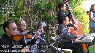 Yellow (Coldplay) - Wedding Version Instrumental - Libante Strings - Tagaytay Highlands