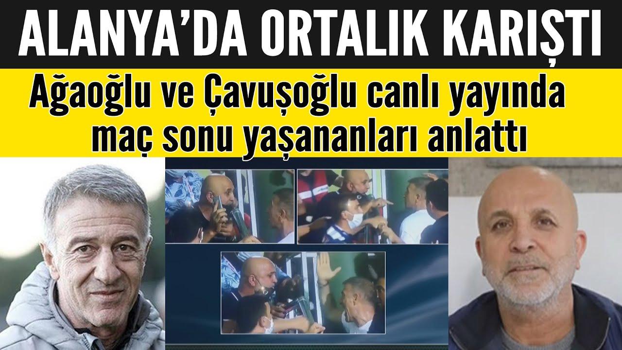 Alanya-Trabzon maçı sonrası ortalık karıştı! Ağaoğlu ve Çavuşoğlu yaşananları Derin Futbol'a an