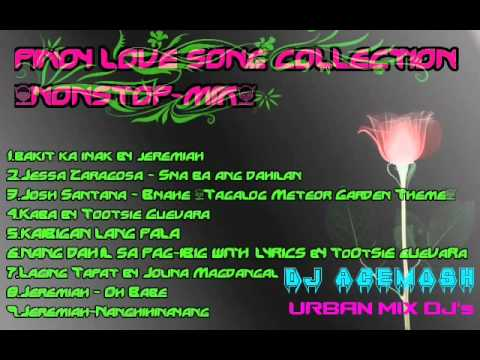 pinoy love song collection nonstop mix dj acemosh urban mix djs