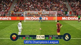 ROMA vs REAL MADRID | Penalty Shootout | UEFA Champions League - UCL | PES 2019 Gameplay PC