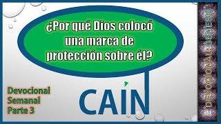 Por qué Dios puso una marca de protección a Caín #Devocional Semanal#Génesis 4:1-24