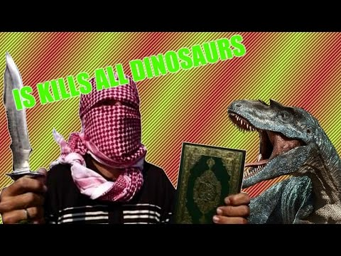 ISIS Declares Jihad On Dinosaurs (VERY EDGY)