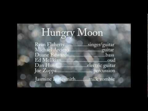 Hungry moon - Ryan Flaherty & The Burners - Milk Zombie Productions