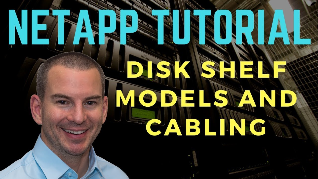 NetApp Disk Shelf Models and Cabling Tutorial Video - YouTube on