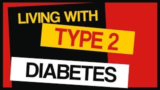 Living With Type 2 Diabetes | How To Manage It