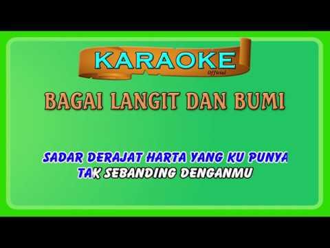 BAGAI LANGIT DAN BUMI ~ Karaoke