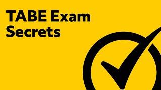 TABE Exam Secrets -  Free TABE Math Secrets