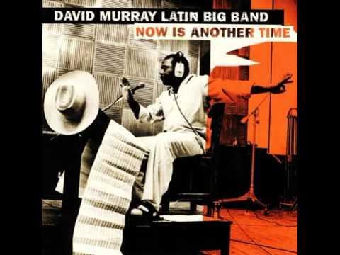 David Murray Latin Band 35