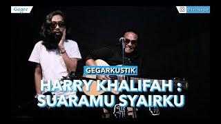 Cover images Harry Khalifah - Suaramu Syairku (LIVE)