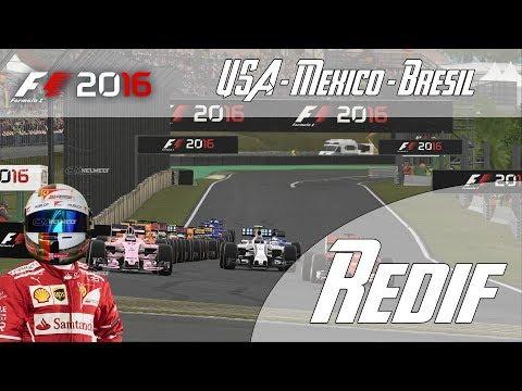 REDIFF - F1 2016 - Suite de ma Saison 2 - USA - Mexico - Brazil