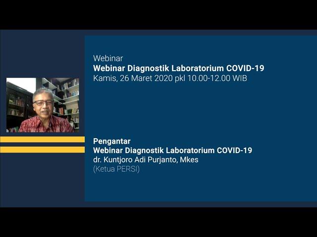 Pengantar Webinar Diagnostik Laboratorium COVID 19
