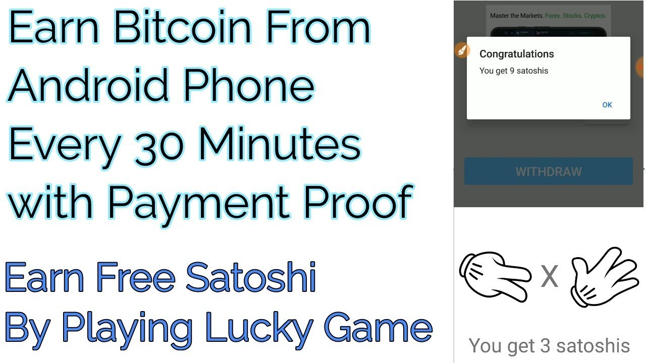 How To Earn Bitcoin From Android - Earn Satoshi Every 30 Minutes