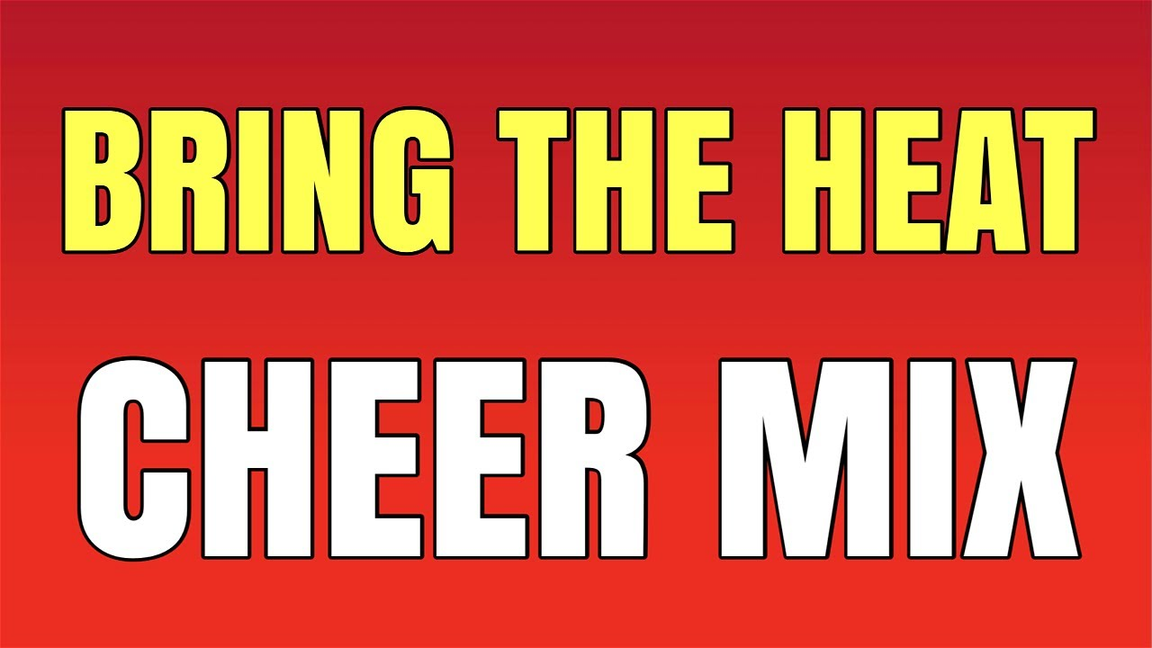"Cheer Mix 2021 - ""Bring the Heat"""