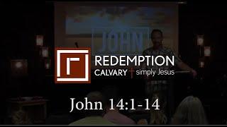 John 14:1-14 - Redemption Calvary