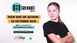 Bye Bye Plastic Bags in NSW Day of Action - Thursday 25 October, 2018