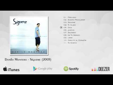Danilo Montero - Sígueme (Álbum Completo)