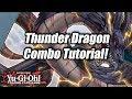 Yu-Gi-Oh! Thunder Dragon Combo Tutorial!