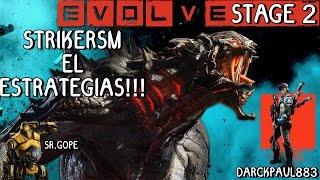 EVOLVE STAGE 2 | STRIKERSM EL ESTRATEGIAS | CON DARCKPAUL883 GAMEPLAY ESPAÑOL