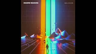 Believer- Imagine Dragons